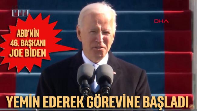 ABD'nin 46. Başkanı Joe Biden yemin ederek görevine başladı