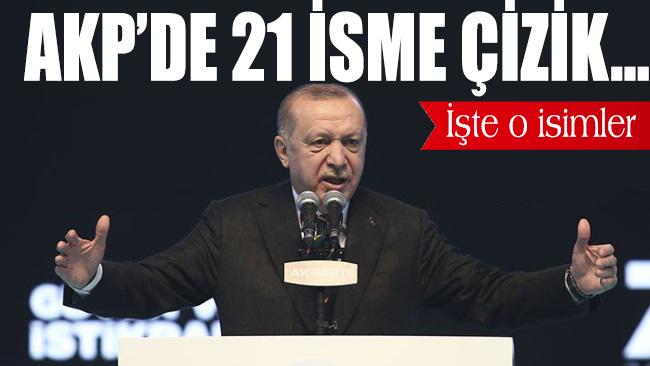 AKP'de 21 isme çizik… İşte o isimler