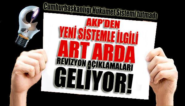AKP'den yeni sistem için üst üste revize açıklamaları!