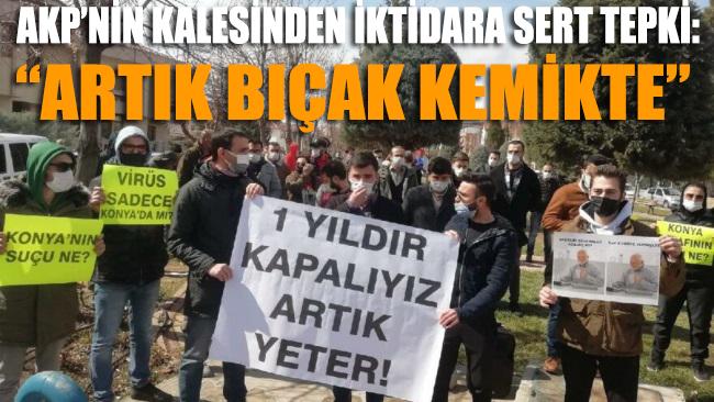 AKP'nin kalesi Konya'da 'lebaleb' kongrelere sert tepki: Artık bıçak kemikte