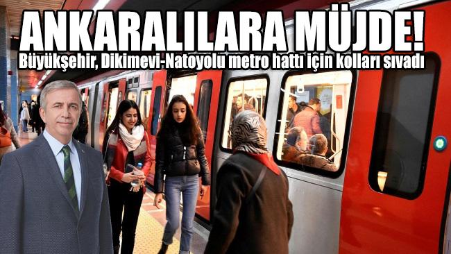 Ankaralılara bir müjde daha! Büyükşehir, Dikimevi-Natoyolu metro hattı için kolları sıvadı