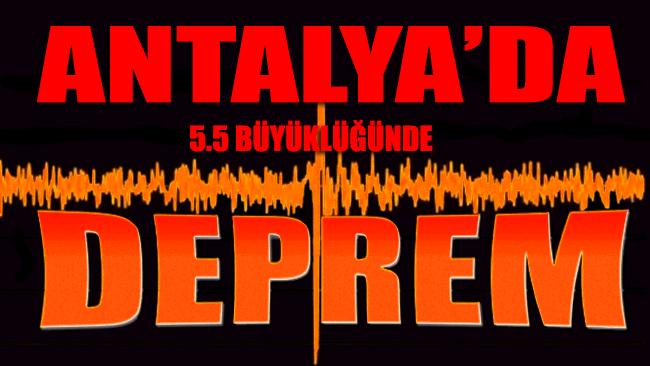 Antalya'nın Alanya açıklarında 5.5'lik deprem