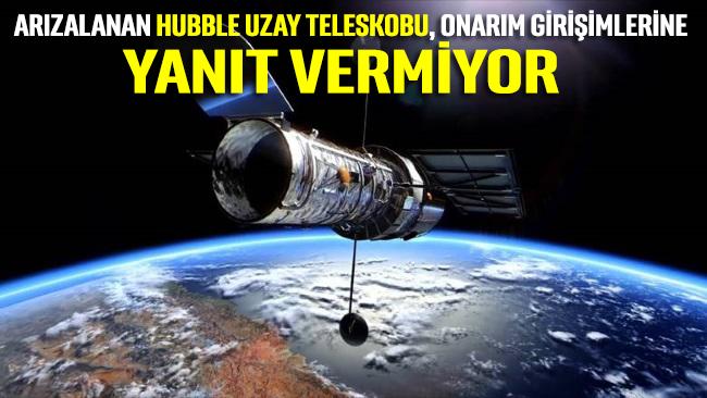 Arızalanan uzay teleskobu Hubble, onarım girişimlerine yanıt vermiyor