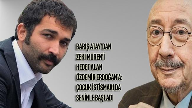 Barış Atay'dan Zeki Müren'i hedef alan Özdemir Erdoğan'a: Çocuk istismarı da seninle başladı