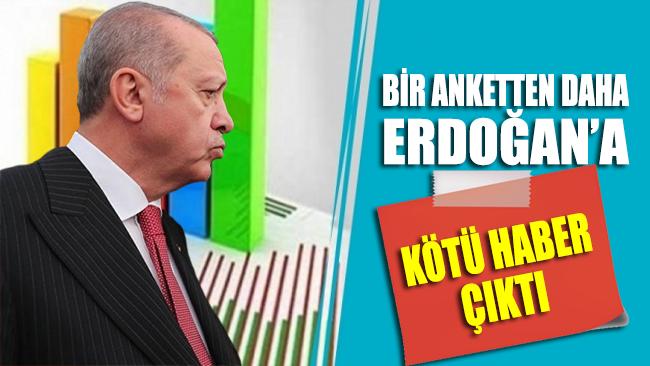 Bir anketten daha Erdoğan'a kötü haber çıktı