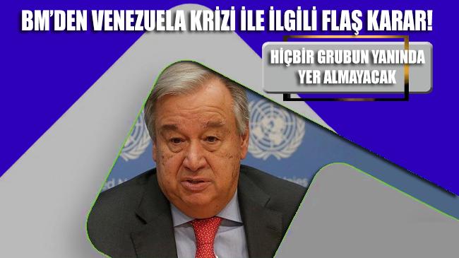 BM, Venezuela krizinde tarafsız kalacak