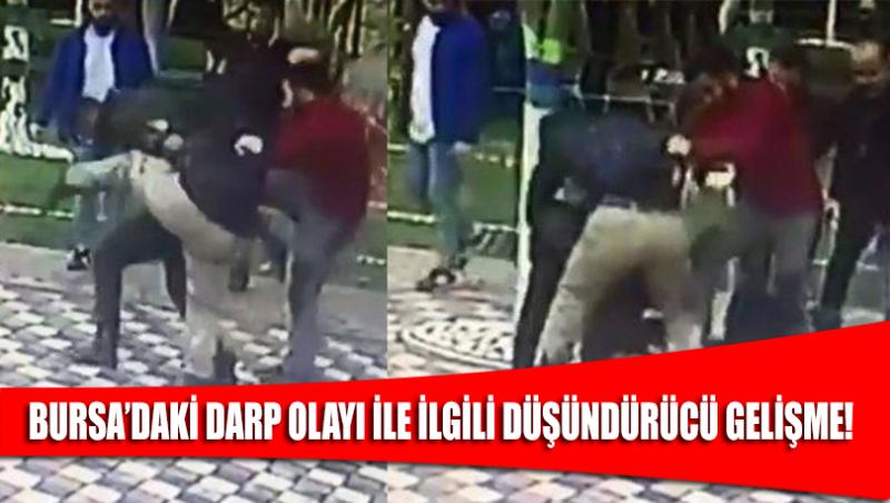 Bursa'da genç kız ile arkadaşının darp edilmesi ile ilgili düşündürücü gelişme!