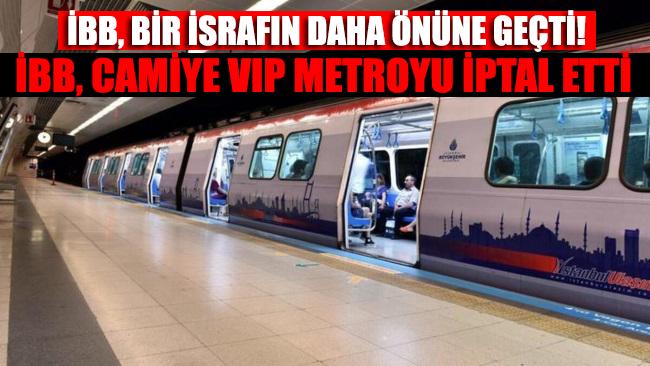 Camiye VIP metro israfa yol açacak