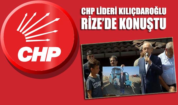 CHP Lideri Kemal Kılıçdaroğlu Rize'de konuştu
