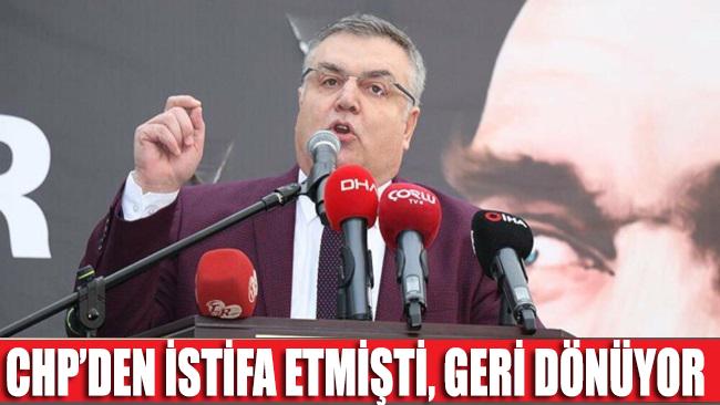 CHP'den istifa eden belediye başkanı partisine geri dönüyor
