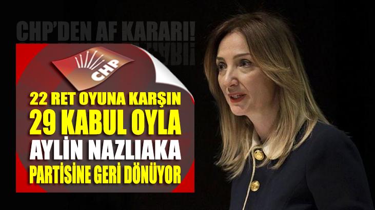 CHP'den partilileri sevindiren Aylin Nazlıaka kararı!