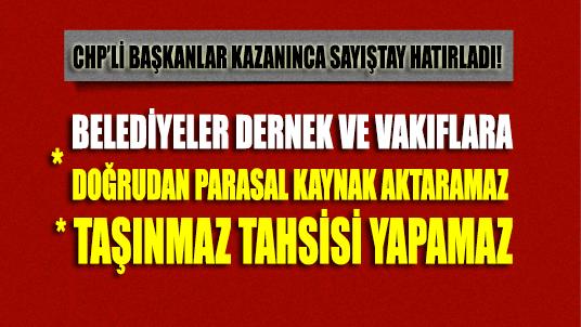 CHP'li başkanlar kazanınca Sayıştay hatırladı: Belediyeler vakıflara para-bina veremez!