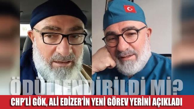 CHP'li Gök, Medeni Kanun ve laikliği hedef alan Ali Edizer'in yeni görev yerini açıkladı