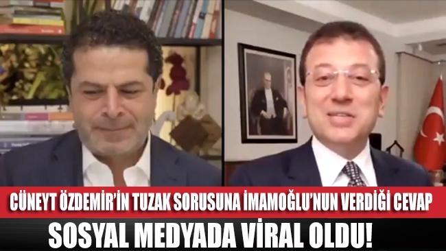 Cüneyt Özdemir'in tuzak sorusuna İmamoğlu'nun verdiği cevap sosyal medyada viral oldu!