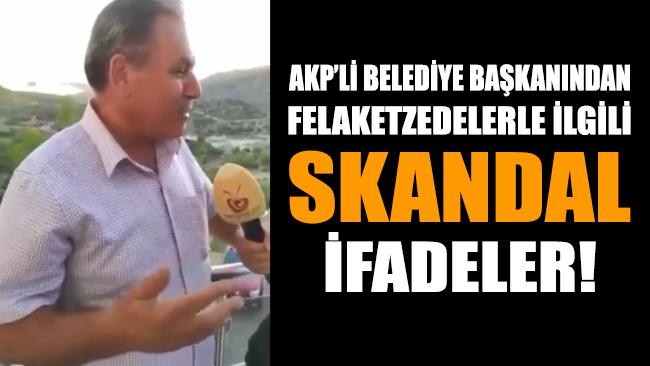 Daha yangın felaketi sürerken AKP'li belediye başkanından skandal ifadeler geldi