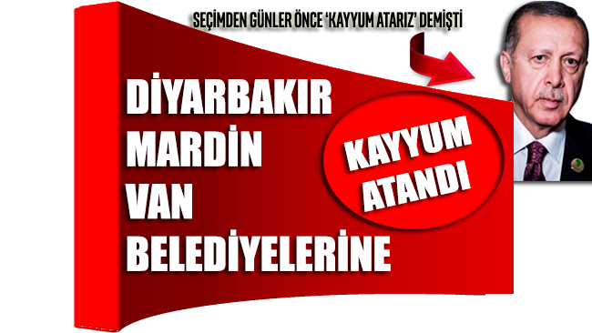 Diyarbakır, Mardin ve Van belediyelerine kayyum atandı