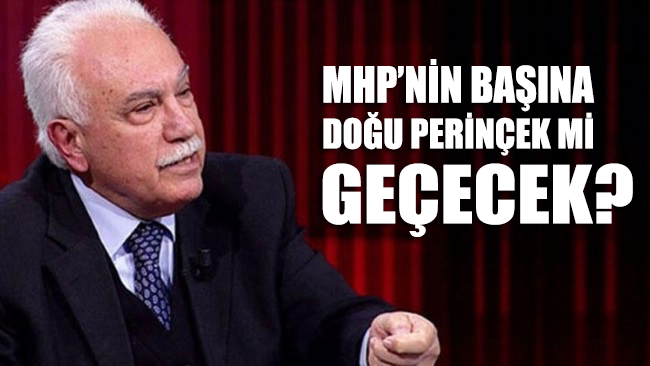 Doğu Perinçek: MHP'nin başına geçmek şereftir