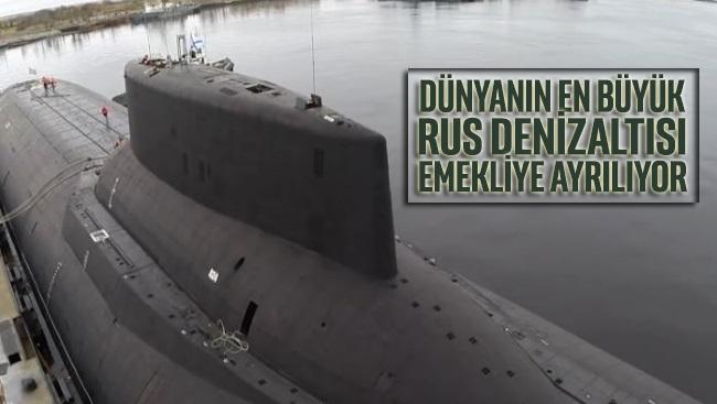 Dünyanın en büyük Rus denizaltısı emekliye ayrılıyor