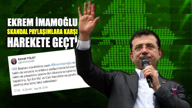 Ekrem İmamoğlu skandal paylaşımlara karşı harekete geçti