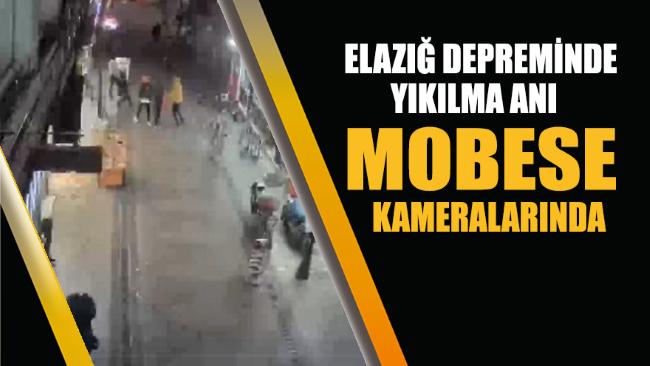 Elazığ depremi ve yıkılma anı mobese kamerasında
