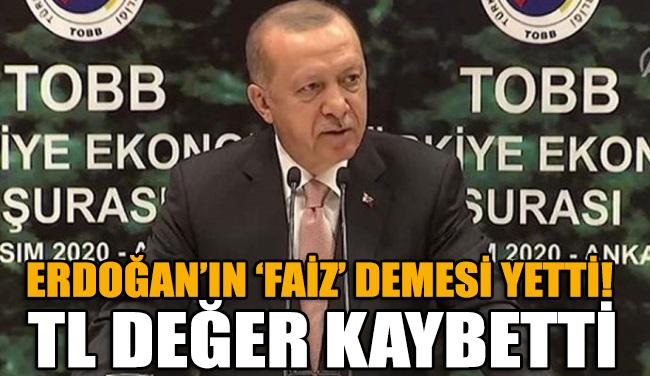 Erdoğan 'faiz' dedi, TL değer kaybetti