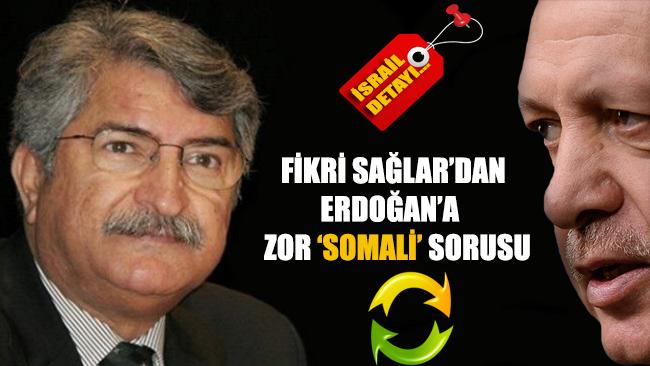 Erdoğan'a zor 'Somali' sorusu!