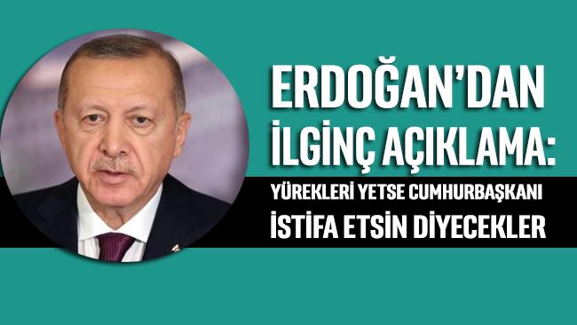 Erdoğan'dan ilginç Boğaziçi açıklaması: Yürekleri yetse Cumhurbaşkanı istifa etsin diyecekler