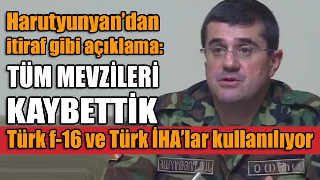 Ermenistan işgalindeki Karabağ'ın sözde liderinden itiraf gibi açıklama: Tüm pozisyonları kaybettik