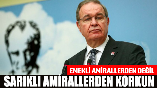 Faik Öztrak: Emekli amirallerden değil, sarıklı amirallerden korkun