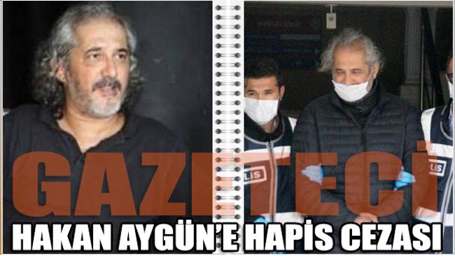 Gazeteci Hakan Aygün'e hapis cezası: AYM 'hak ihlali' demişti