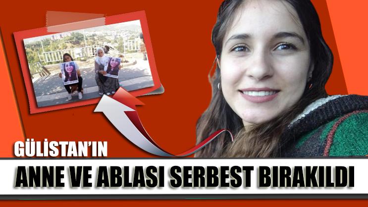 Gözaltına alınan Gülistan Doku'nun annesi ve ablası serbest bırakıldı