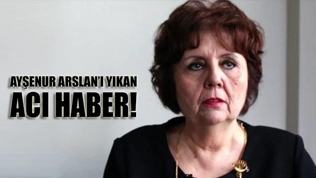 HALK TV programcısı Ayşenur Arslan'ı yıkan acı haber!