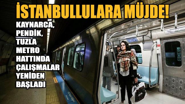 İBB duyurdu: Kaynarca-Pendik-Tuzla Metro hattında çalışmalar yeniden başlıyor