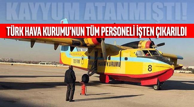 İki yıl önce kayyum atanmıştı! Türk Hava Kurumu'nun tüm personeli işten çıkarıldı