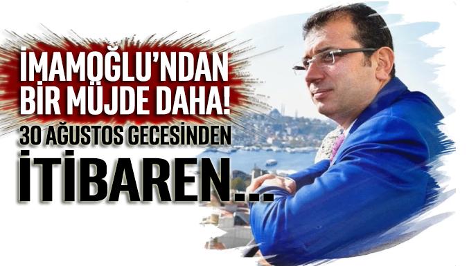 İmamoğlu'ndan İstanbullulara 24 saat ulaşım müjdesi geldi!