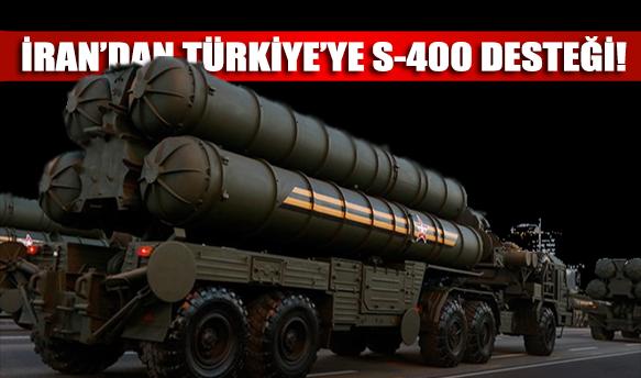 İran'dan Türkiye'ye S-400 desteği geldi!