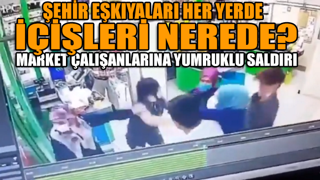 İstanbul Sancaktepe'deki bir markette kasiyerlere yumruklu saldırı