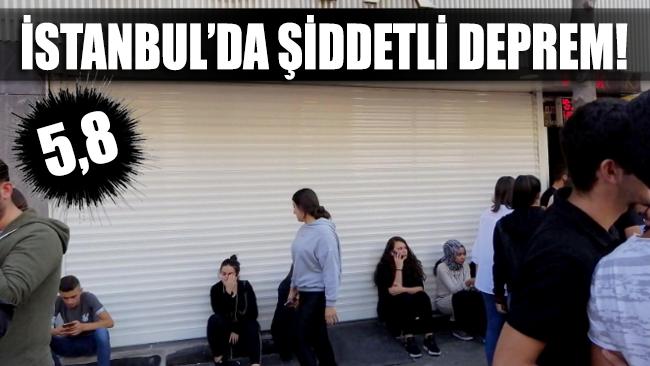 İstanbul'da şiddetli deprem!