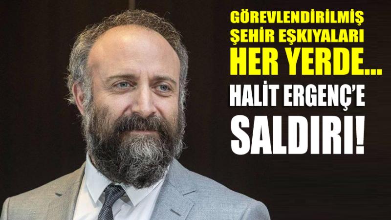 İşte Halit Ergenç'e saldırı anı!