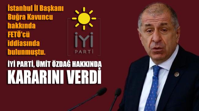 İYİ Parti açıkladı: Ümit Özdağ'ın Disiplin Kurulu'na sevkine karar verildi