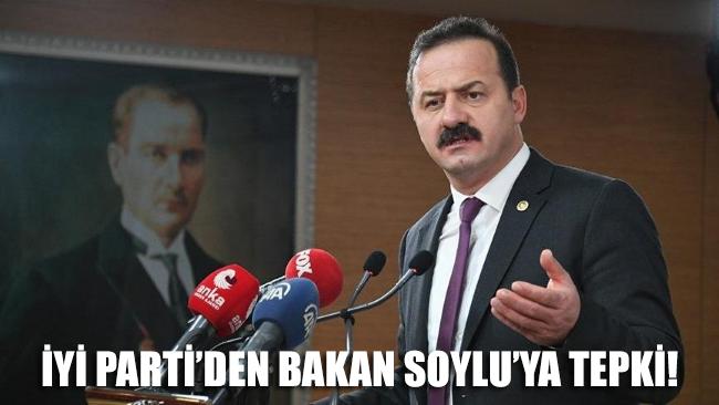 İYİ Parti'den Soylu'ya sert tepki!
