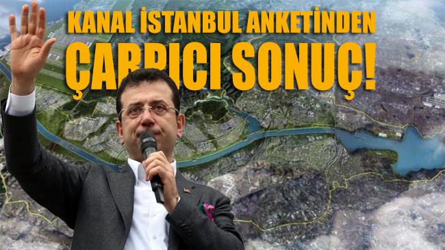 Kanal İstanbul anketinden çarpıcı sonuç