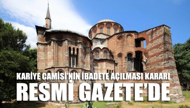 Kariye Camisi'nin ibadete açılması kararı Resmi Gazete'de