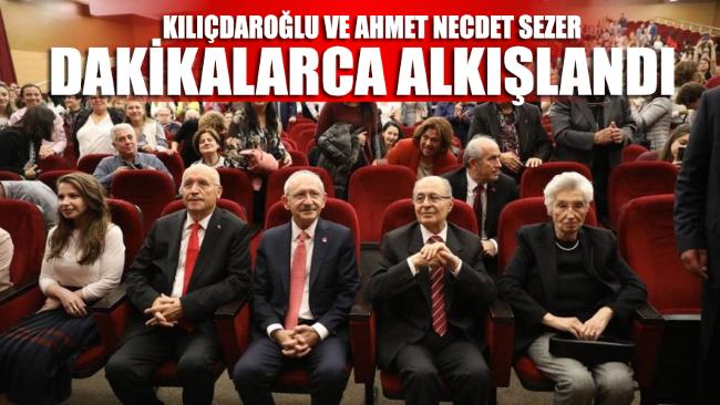 Kılıçdaroğlu ve Sezer'e alkış tufanı