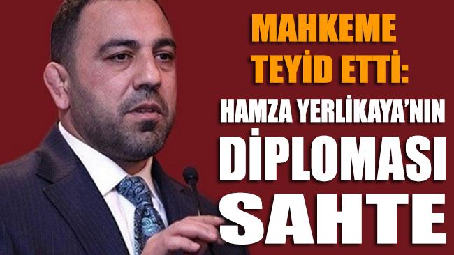 Mahkeme teyid etti: AKP'li Hamza Yerlikaya'nın diploması sahte