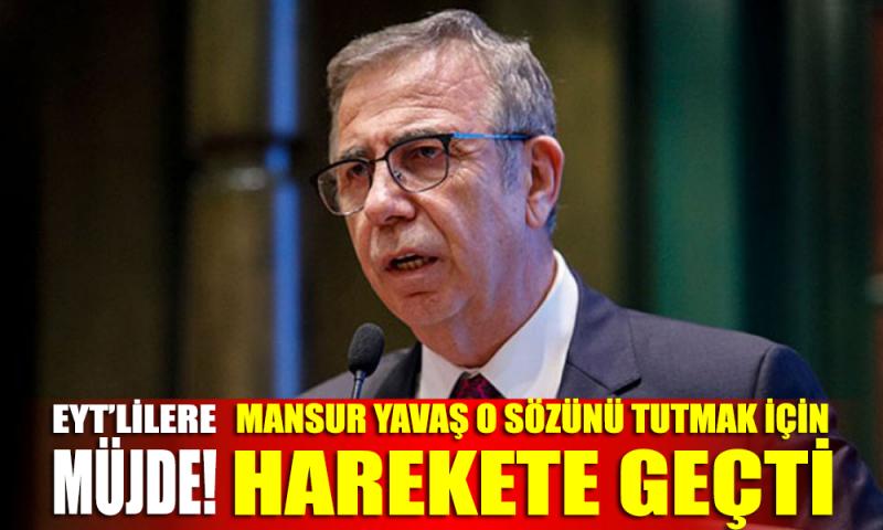 Mansur Yavaş bir sözünü daha tuttu! Ankara'da EYT sevinci