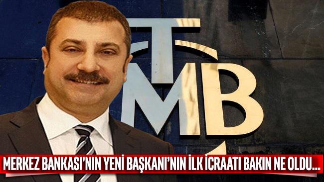 Merkez Bankası'nın yeni Başkanı'nın ilk icraatı Ağbal'ın bürokratını kovmak oldu