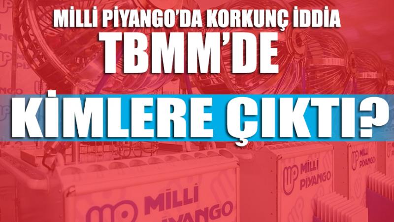 Milli Piyango'da şaibe iddiaları TBMM'de