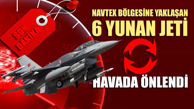 MSB: 6 adet Yunanistan'a ait F-16 havada önlendi