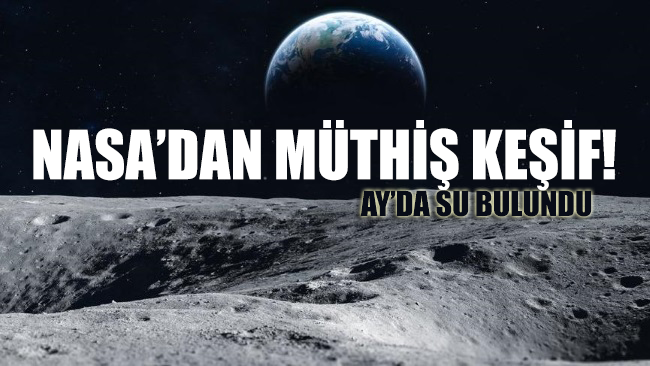 NASA'dan müthiş keşif: Ay'da su bulundu